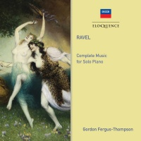 Ravel Ravel / Fergus-Thompson / Fergus-Thompson Go - Ravel: Complete Music For Solo Piano Photo