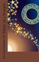 diary of a scorpio Horoscope Blank Notebooks