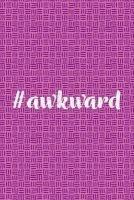 awkward Creative Notebooks