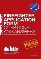 firefighter application form questions and answers Richard McMunn