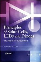 principles of solar cells leds and diodes Adrian Kitai