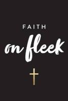faith on fleek Creative Notebooks