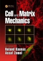 cell and matrix mechanics Roland Kaunas