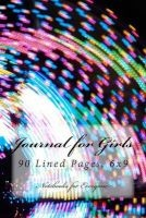 journal for girls Notebooks Diaries and Jour For Everyone