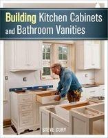 building kitchen cabinets and bathroom vanities Steve Cory