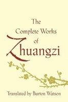 the complete works of zhuangzi Burton Watson