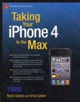 taking your iphone 4 to the max 2010 Erica Sadun