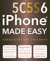iphone 5c 5s and 6 made easy Chris Smith