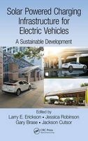 solar powered charging infrastructure for electric vehicles Larry E Erickson