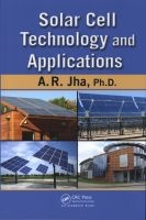 solar cell technology and applications A R Jha