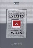 administration of estates and drafting of wills Louis Kernick