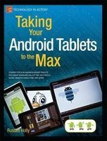 taking your android tablets to the max Russell Holly