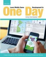 learn mobile game development in one day using gamesalad jamie Cross