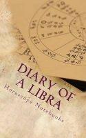 diary of a libra Horoscope Blank Notebooks