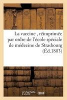 instruction pratique sur la vaccine reimprimee par lecole Impr De F G Levrault