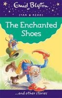 the enchanted shoes Enid Blyton