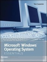 microsoft windows operating system essentials Tom Carpenter