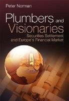 plumbers and visionaries Peter Norman