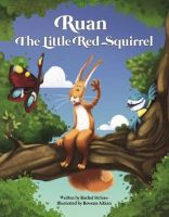 Photo of Ruan the Little Red Squirrel (Paperback) - Rachel McGaw