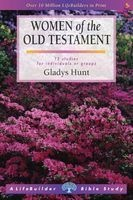 women of the old testament Gladys Hunt