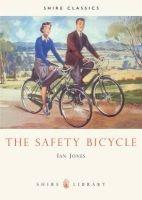 the safety bicycle Ian Jones