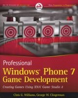 professional windows phone 7 game development Chris G Williams