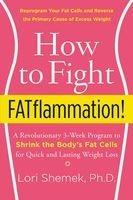 how to fight fatflammation Lori Shemek