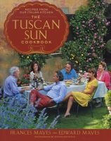 the tuscan sun cookbook Frances Mayes