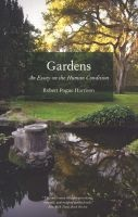 gardens Robert Pogue Harrison