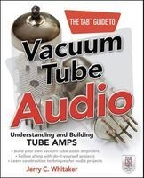 tab guide to vacuum tube audio Jerry C Whitaker