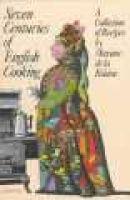 seven centuries of english cooking Maxime De La Falaise