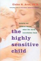 the highly sensitive child Elaine Aron