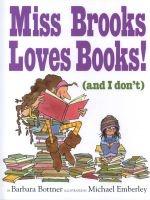 miss brooks loves books Barbara Bottner
