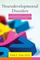 neurodevelopmental disorders Frank E Vargo