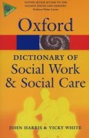 a dictionary of social work and social care John Harris