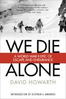 we die alone David Howarth