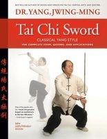 tai chi sword classical yang style Jwing Ming Yang