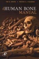 the human bone manual Tim D White