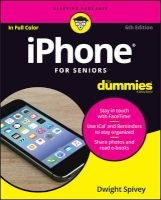 iphone for seniors for dummies Dwight Spivey