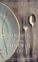 mindful eating mindful life Thich Nhat Hanh