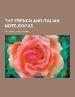 the french and italian note Nathaniel Hawthorne
