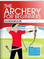 the archery for beginners guidebook Hannah Bussey