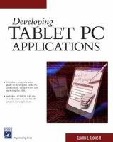 developing tablet pc applications Clayton E Crooks