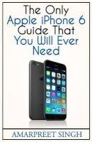 apple iphone 6 guide Amarpreet Singh