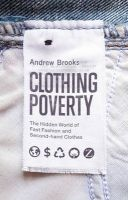 clothing poverty Andrew Brooks