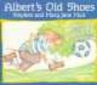 alberts old shoes S M Muir