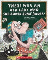 there was an old lady who swallowed some books Lucille Colandro