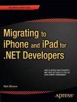 migrating to iphone and ipad for net developers Mark Mamone