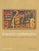 essential mathematics for economics and business Teresa Bradley
