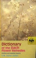dictionary of the bach flower remedies TW Hyne Jones